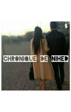 Chronique De Nihed : Tout N'est Que Mektoub  by LaFemmeAJul