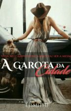 A Garota Da Cidade  by LJSmithF