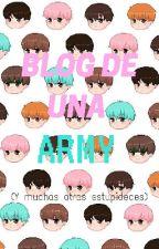 Blog De Una ARMY by -janna