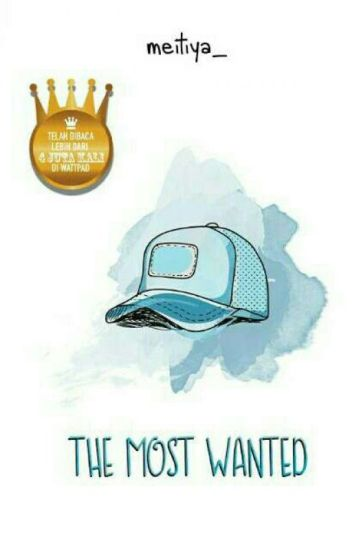 The Most Wanted [SUDAH TERBIT]