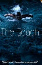 The Coach by Aaliyah_Loyal