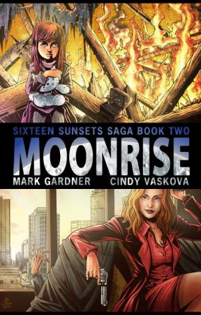 Moonrise (Sixteen Sunsets Saga #2) by Article94