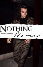 Nothing More » H.S by jkharrystyles