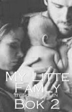My Little Family ~ Bok 2 by Sofiiiabullen