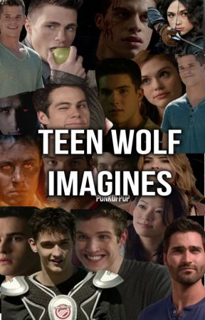 Teen Wolf Imagines by punkofpop