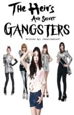 The Heirs are Secret Gangsters by Janelleskie27