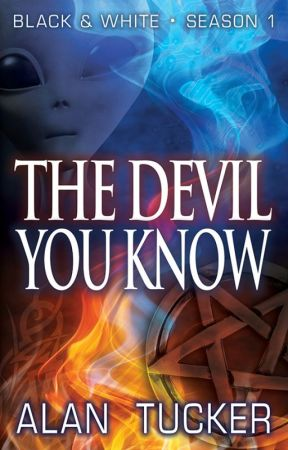 The Devil You Know by TuckerAuthor