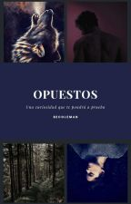 Opuestos... (Completa) by Adricoleman