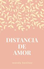 Distancia de Amor  by beele1