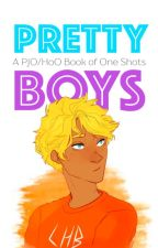 Pretty Boys - PJO/HoO One Shots by astraverse