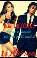Vida Indecente -MJ Fanfic by 1958-Forever