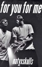 for you for me {twenty one pilots fan fic}  by natyxskulls