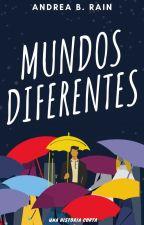 Mundos diferentes by AndreaBRain