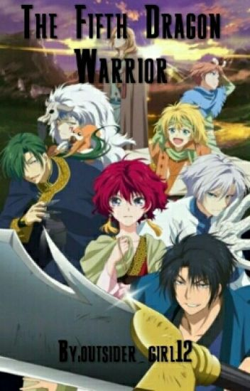 The Fifth Dragon Warrior (Yona Of The Dawn Fanfic)