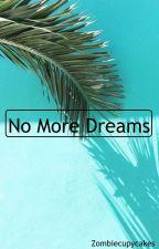 No More Dreams (BTS ff) by zombiecupycakes