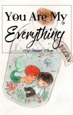 [LONGFIC](VKOOK) YOU ARE MY EVERYTHING by Baozzi_Chan