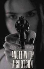 Angel With A Shotgun by DisenchantedNow