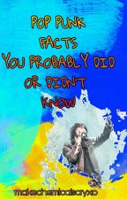 Pop Punk Facts You Probably Did Or Didn't Know by videogamesoverguys