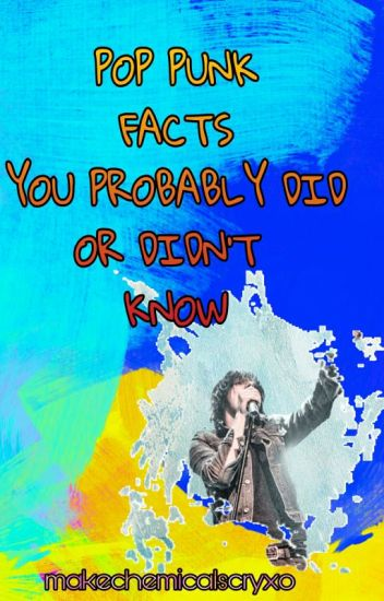 Pop Punk Facts You Probably Did Or Didn't Know