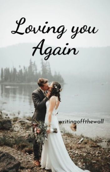 Loving You Again (sequel to The Girl Next Door)