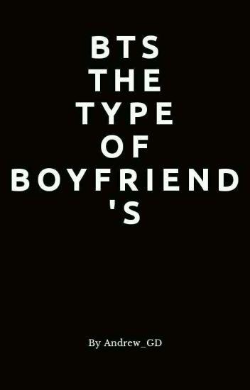 BTS The Type Of Boyfriend.