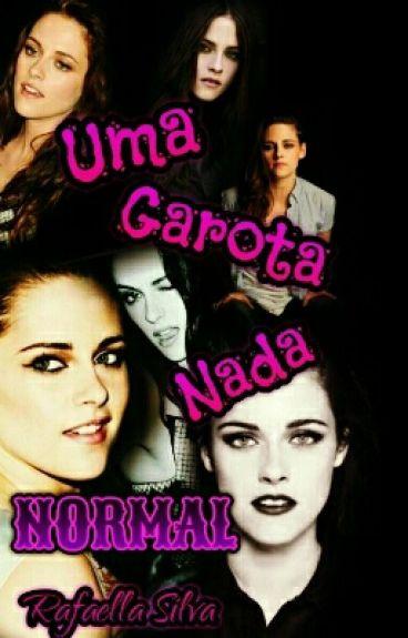Uma Garota Nada Normal