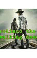 Zodiaco The Walking Dead by kayariggs