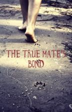 The True  Mate's bond (on hold) by books_crybaby