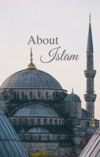 About Islam by FreetheMW