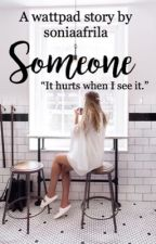 Someone by soniaafrila