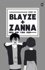 Blayze + Zanna   ✔ by DG_and_Reid