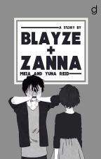 Blayze + Zanna | ✔ by DG_and_Reid