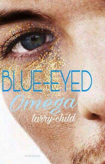 Blue-Eyed Omega // l.s