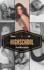 Highschool by kendalljennerfanfics