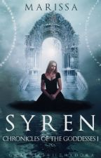 Syren : Chronicles of the Goddesses | Book One by janmwhite