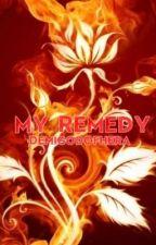 My Remedy (Demigod Story) [On Going] by DemigodofHera