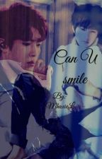 Can U smile (Myungyeol) [EN CORRECCION] by MhaxieL