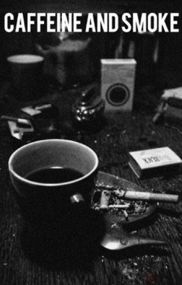 Caffeine and Smoke {Frerard}