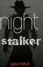 Night stalker by sumreeve