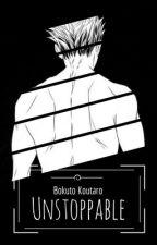Unstoppable || Bokuto Koutaro x Reader by DarkkMatterAlchemist