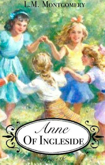 Anne Of Ingleside √ (Project K.)