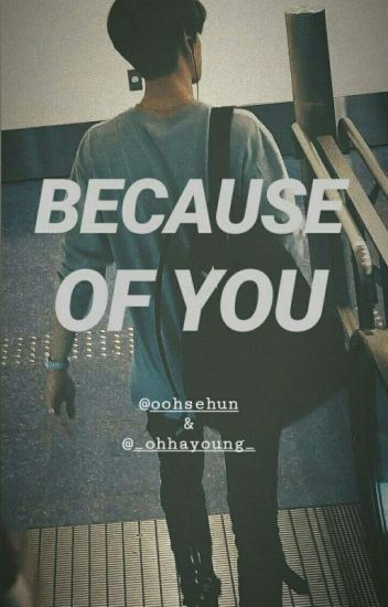 Because Of You (OH COUPLE/SEYOUNG)