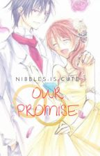 Our Promise by Nibbles-is-cute