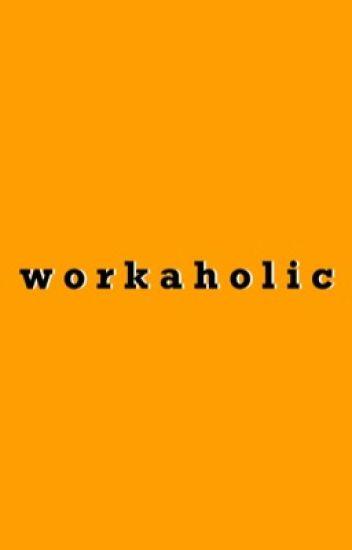 Workaholic | Junhao