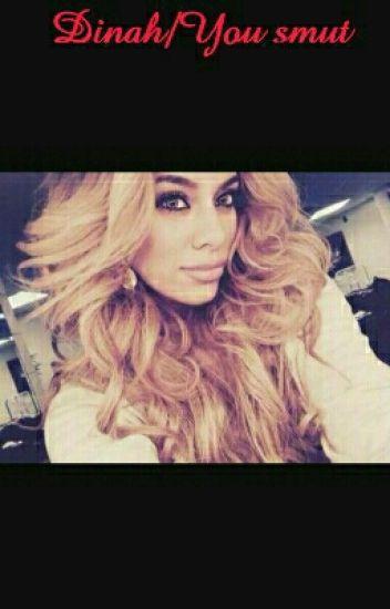 Dinah/You Smut
