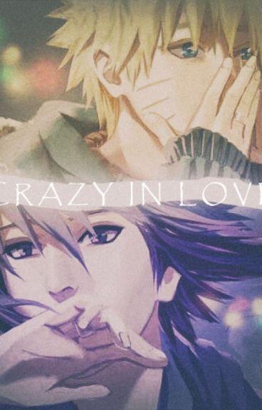[Sasunaru] Crazy in love