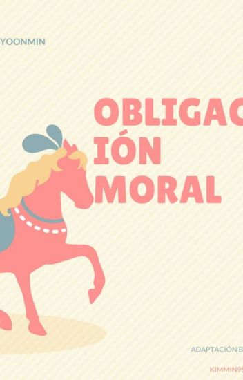 Obligación Moral ( BTS-Yoonmin) Adaptacion
