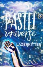 Pastel Universe {Tyvan} by LazerKitten
