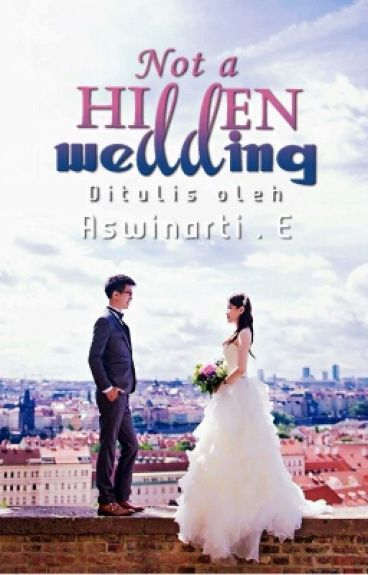 Not A Hidden Wedding