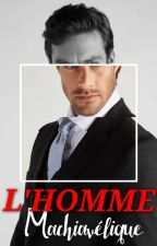 L'homme machiavélique [En Pause] by Without-Stars